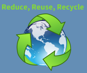 _Reduce, Reuse, Recycle